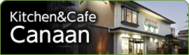 kitchen&cafe Canaan